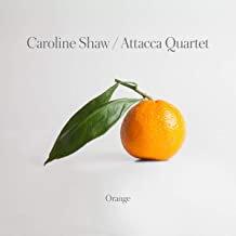 Caroline Shaw Attacca Quartet Orange