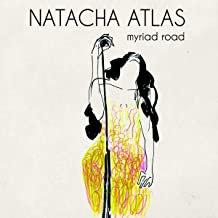 Natacha Atlas ANA Myriad Road