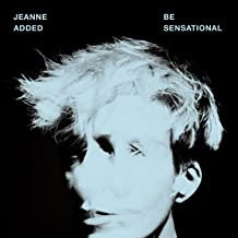 Jeanne Added - Be Sensational Vinyle