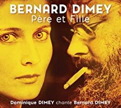Bernard Dimey Père et Fille