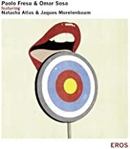 Paolo Fresu/Omar Sosa Featuring Natacha Atlas & Jacques Morenlenbaum