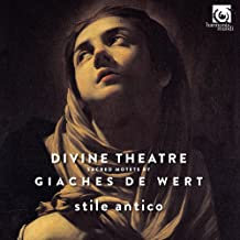 Giaches de Wert Divine Theatre Stile Antico