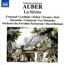 AUBER: La Sirène Les Métaboles Orchestre des Frivolités Parisiennes david Reilan