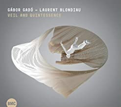 Gabor Gado Laurent Blondiau Veil and Quintessence