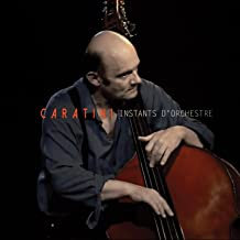 Patrice Caratini Instants d'Orchestre