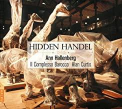 Ann Hallenberg Hidden Handel Il Complesso Barocco Alan Curtis