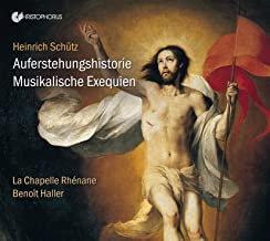 Heinrich Schütz Auferstehungshistorie Musikalische Exequien Benoît Haller