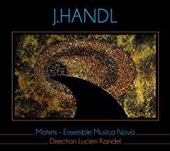 J. Handl Ensemble Musica Nova Lucien Kandel Motets