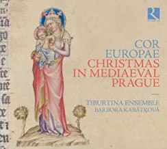 COR EUROPAE Christmas in medieval Prague Tiburtina Ensemble