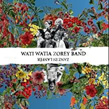 Moriarty Wati Watia Zorey Band
