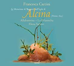 Alcina Francesca Caccini Elena Sartori