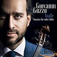 Giovanni Guzzo Ysaÿe Sonates violon solo