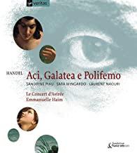 Handel Aci. Galatea Haïm Piau Mingardo Concert d'Astrée