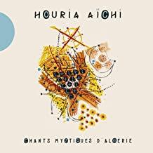 Houria Haïchi ChantsMystiques d'Algérie