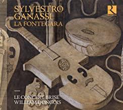Silvestro Ganassi La Fontegara Le Concert Brisé William Donjons