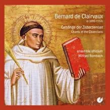 Bernard de Clairvaux Chants Of The Cistercians Ensemble OfficiumWilfried Rombach
