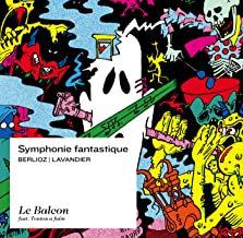 Berlioz symphonie fantastique Ensemble Le balcon Maxime Pascal