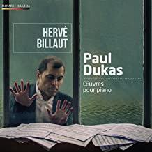 Hervé Billaut Paul Dukas Oeuvres pour Piano