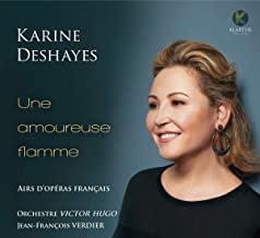 Karine Deshayes Une amoureuse flamme Airs d'opéras français Orchestre Victor-Hug