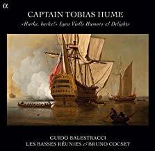 Captain Tobias Hume Guido Balestracci les Basses réunies et Bruno Cocset