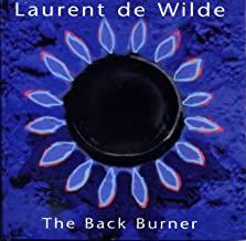 Laurent de Wilde The back burner
