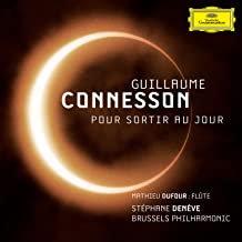 Guillaume Connesson Pour sortir au jour Brussels Philharmonic Stéphane Denève