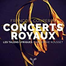 Concerts royaux Couperin Christophe Rousset