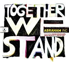 Together we Stand Abraham Inc David Krakauer/ Fred Wesley/Socalled