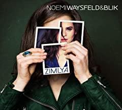 Noemi Waysfeld & Blik Zimlya