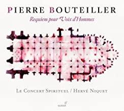Bouteiller Requiem pour voix d'hommes Hervé Niquet Concert Spirituel
