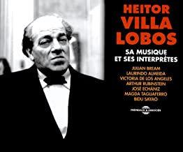 Heitor Villa Lobos Sa musique et ses interprètes