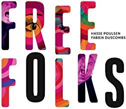 Hasse Poulsen/Fabien Duscombs Free Folks