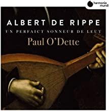Albert de Rippe Paul O' Dette