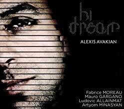 Alexis Avakian Hi Dream fabrice Moreau/Mauro Gargano/Ludovic Allainmat/Artyom Mi
