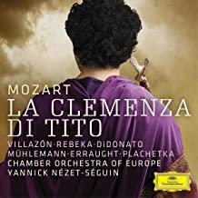 Mozart la Clémence de Titus Yannick Nézet-Séguin Chamber Orchestra of Europe