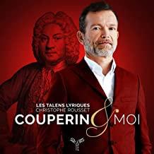 Christophe Rousset Couperin et Moi