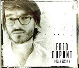 Fred Dupont Organ Session