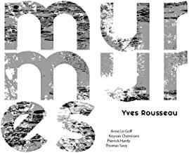 Yves Rousseau Murmures Anne le Goff/Keyvan Chemirani/Pierrick Hardy/Thomas Savy