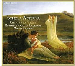 Michel Corboz Schola Aeterna chants à la Vierge