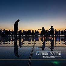 Emilie R Roussel Trio Intersections