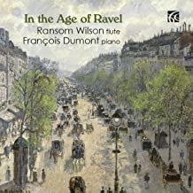 François Dumont-Ransom Wilson In the Age of Ravel