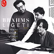 Brahms Ligeti Trios Cyril Huvé-Guy Comentale-AndréCazalet
