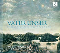 Ensemble Clematis Vater Unser german sacred cantatas