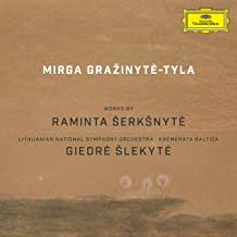 Mirga Grazinyté-Tyla Going for the Impossible works from Raminta Serksnyté