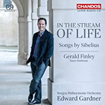 Gerald Finley Songs Sibelius In the stream of life