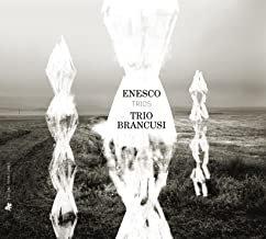EnescoTrios Trio Brancusi