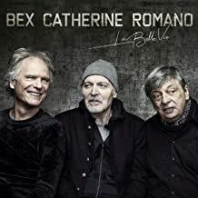 Bex-Catherine-Romano La belle Vie