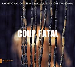 Coup Fatal Fabrizio Cassol