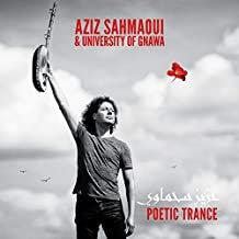 Aziz Sahmaoui Poetic Trance