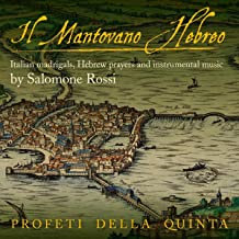Il Mantovano Hebreo Salomone Rossi Italians Madrigals